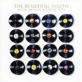 Solid Bronze - Great Hits (Remastered) - The Beautiful South