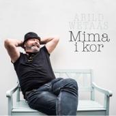 Arild Wetaas - Mima I Kor artwork