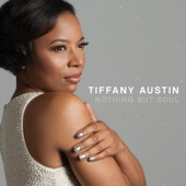 Tiffany Austin - Nothing But Soul  artwork