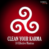 Clean Your Karma - 10 Effective Mantras
