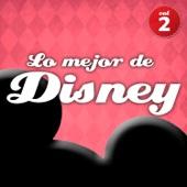 Lo Mejor de Disney en Español Vol. 2