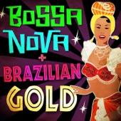 Bossa Nova & Brazilian Gold