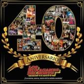 Los Huracanes del Norte - 40 Aniversario