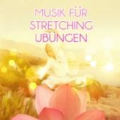 Musik für Stretching Übungen - Ruhige Pilates und Yoga Musik