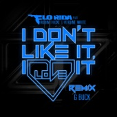 I Don't Like It, I Love It (feat. Robin Thicke & Verdine White) [G-Buck Remix] - Single cover art