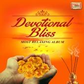 Devotional Bliss - Most Relaxing Album