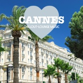 Cannes Chillout Lounge Music - 200 Songs