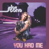 You Had Me - Single