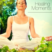Healing Moments – Flute and Piano Music for Yoga, Massage, Deep Meditation and Reiki Therapy