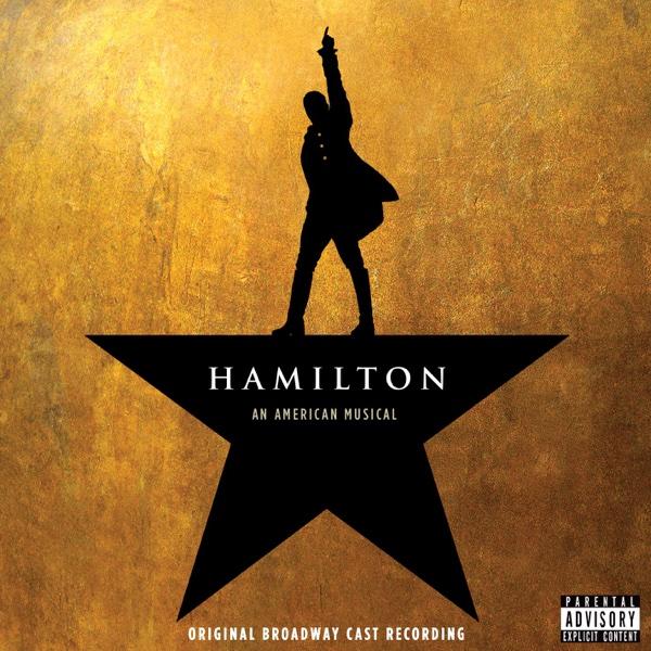 Hamilton Original Broadway Cast Recording Lin-Manuel Miranda CD cover