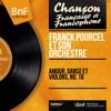 Amour, danse et violons, no. 18 (Mono version), Franck Pourcel and His Orchestra