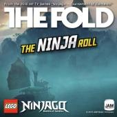 Lego Ninjago - The Ninja Roll - The Fold