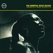 The Essential Billie Holiday: Carnegie Hall Concert Recorded Live cover art