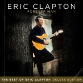 Forever Man: The Best of Eric Clapton (Deluxe Edition) cover art