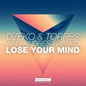 Lose Your Mind - Single