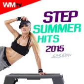 Step Summer Hits 2015 Session (60 Minutes Non-Stop Mixed Compilation for Fitness & Workout 132 BPM)
