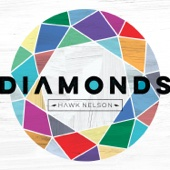Diamonds - Hawk Nelson