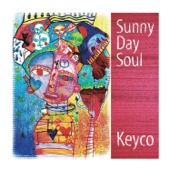 Download Sunny Day Soul - Keyco on iTunes (Reggae)