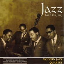 Jazz for a Lazy Day, The Modern Jazz Quartet