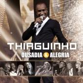 Ousadia & Alegria (Edição Bônus)