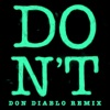 Don t Don Diablo Remix Single