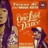 One Last Dance (feat. Anouk Aiata)