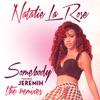 Somebody (feat. Jeremih) [Dawin Remix]