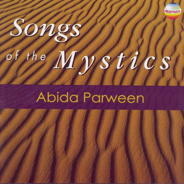 Songs of the Mystics by Abida Parveen