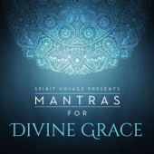 Mantras for Divine Grace