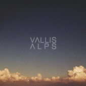 Vallis Alps - EP