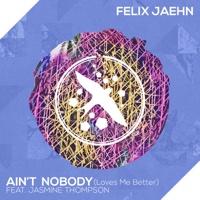 Felix Jaehn - Ain't Nobody (Loves Me Better) [feat. Jasmine Thompson]