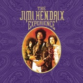 The Jimi Hendrix Experience (Deluxe Reissue)