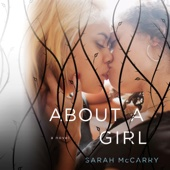Sarah McCarry - About a Girl (Unabridged)  artwork