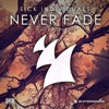 Never Fade (feat. Kaelyn Behr)