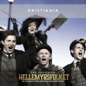 Kristiania (feat. Den Nationale Scenes kor & orkester) [Fra HELLEMYRSFOLKET]