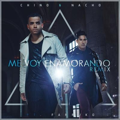 Me Voy Enamorando (Remix) [feat. Farruko] - Chino & Nacho
