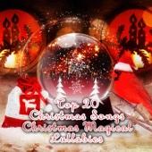 Top 20 Christmas Songs - Christmas Magical Lullabies, Traditional Christmas Carols, Xmas Winter Time, Soft Music Lullaby for Christmas Time