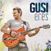 Eres (Versión Bachata) - Gusi