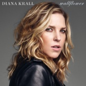Don't Dream It's Over - Diana Krall