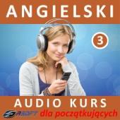 Angielski - Audio Kurs Dla Poczatkujacych 3