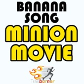 Banana Song (From the Minion Movie) (Workout Fitness Remix)