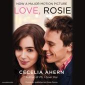 Love, Rosie (Unabridged)