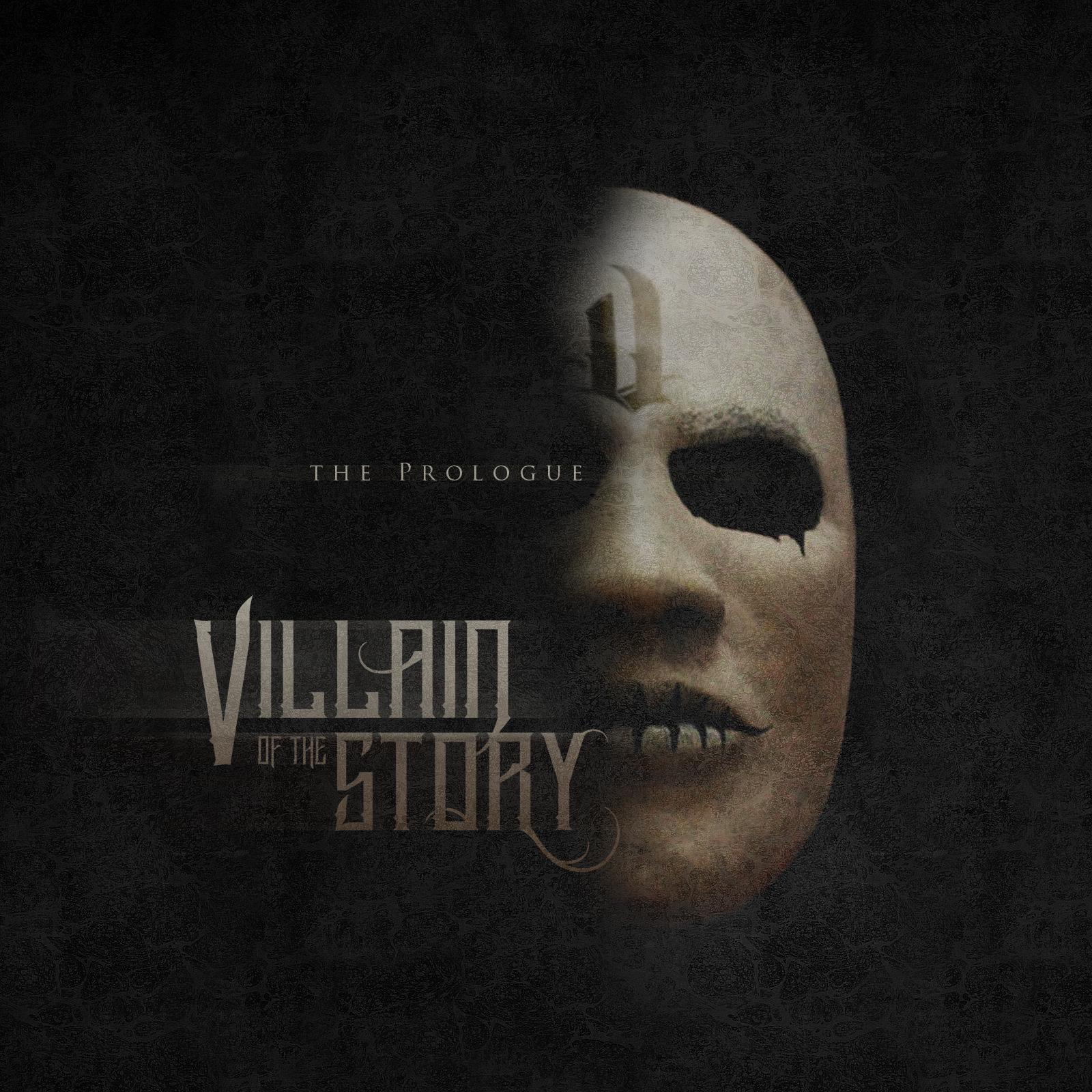 Villain of the Story - The Prologue [EP] (2015)