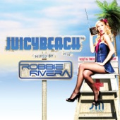 Juicy Beach 2010 (Mixed By Robbie Rivera)