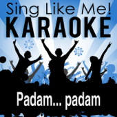 Padam... padam (Remastered Edit 2007) [Karaoke Version] [Originally Performed By Edith Piaf]