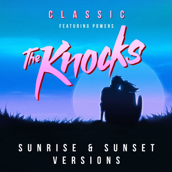 Classic (feat. Powers) [Powers Sunset Version]