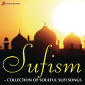 Sufism - Collection of Soulful Sufi Songs