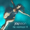 The Mistress II - EP, Jay Sean