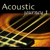 Acoustic Journey, Vol. 1 (Acoustic Guitar Instrumental Music)