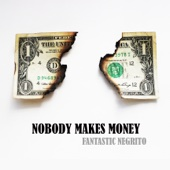 Nobody Makes Money